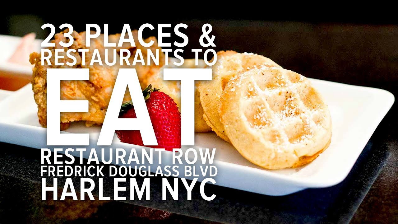 Harlem Restaurants Best Restaurants In Harlem Restaurant Row New York Frederick Douglass Blvd