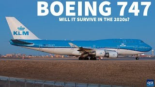 The Boeing 747s Future In The 2020s