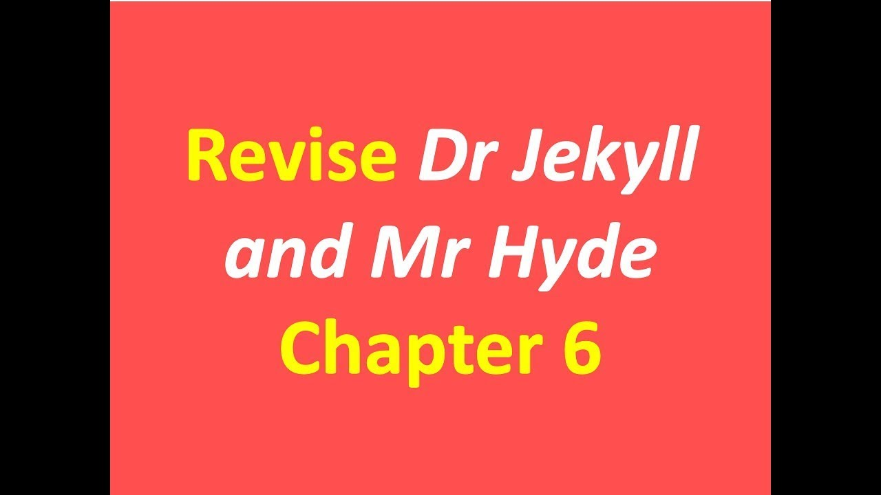 Revise Jekyll And Hyde Chapter 6 Quotes Youtube