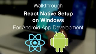React Native Install on Windows for Android Development