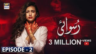 Ruswai | Episode 2 | 8th October 2019 | ARY Digital Drama