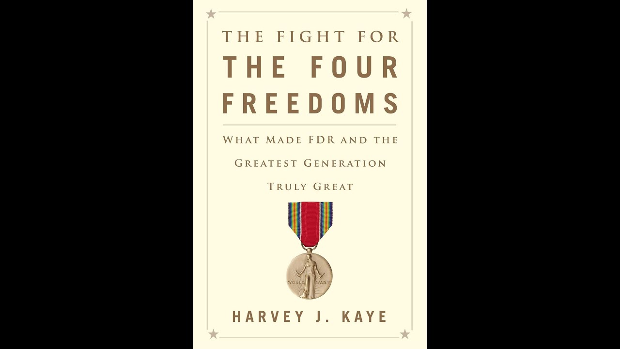 Labor, FDR, The New Deal, & The Fight for The Four Freedoms with Professor Harvey J. Kaye