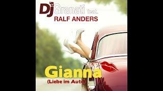 Dj di Granati feat. Ralf Anders - Gianna (Liebe im Auto) (Official Video)