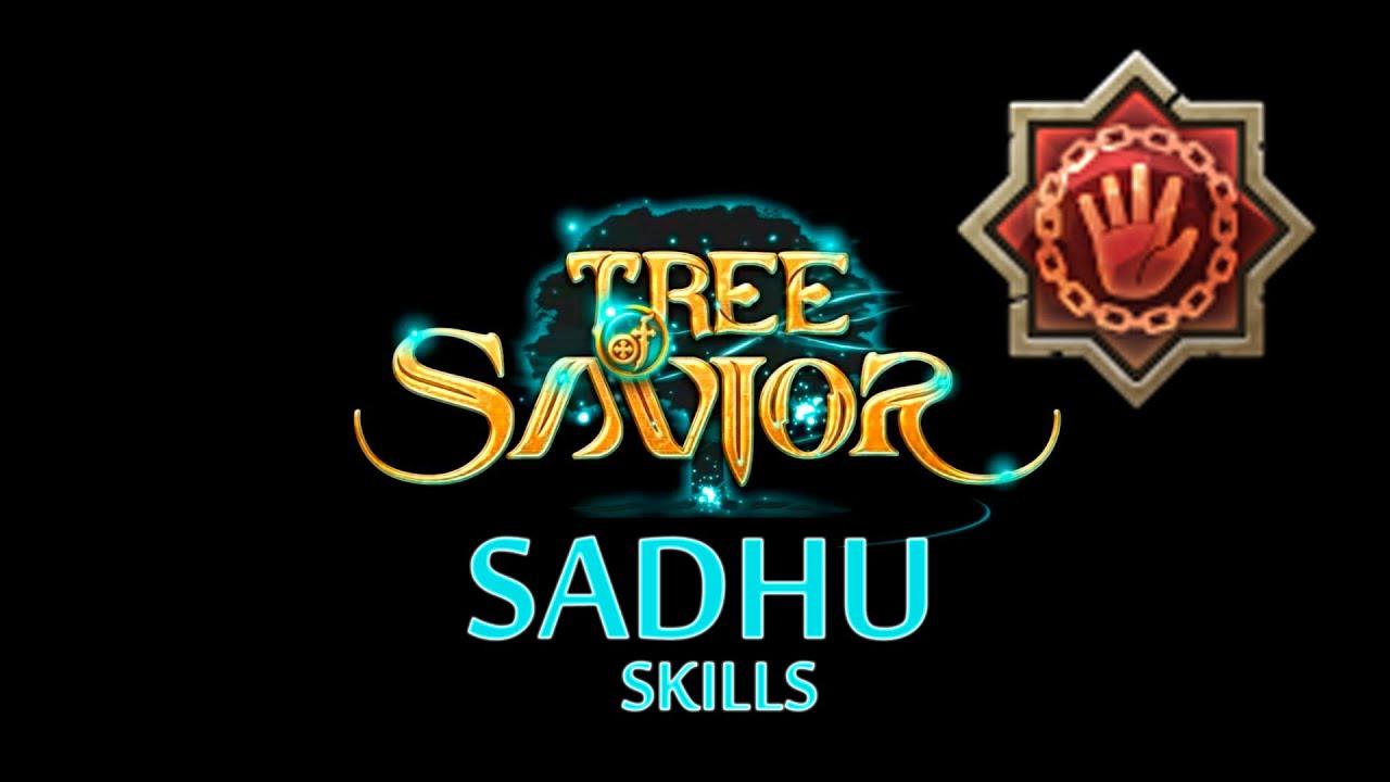 Tree of Savior - Sadhu Skills ( Adv. Cleric )