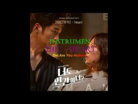 Instrumen|Karoke + Lirik 2BIC (투빅) – [Heart] Ost Are You Human Too?