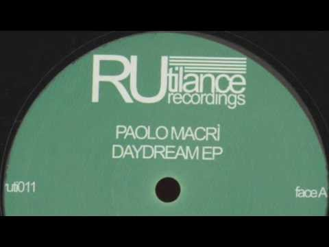 Paolo Macrì - Another Chance - Daydream EP [Rutilance Recordings 2016]