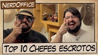 Top 10 chefes escrotos | NerdOffice S04E02