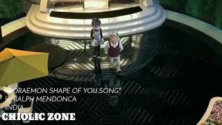 Doraemon shape of you song HD 720p