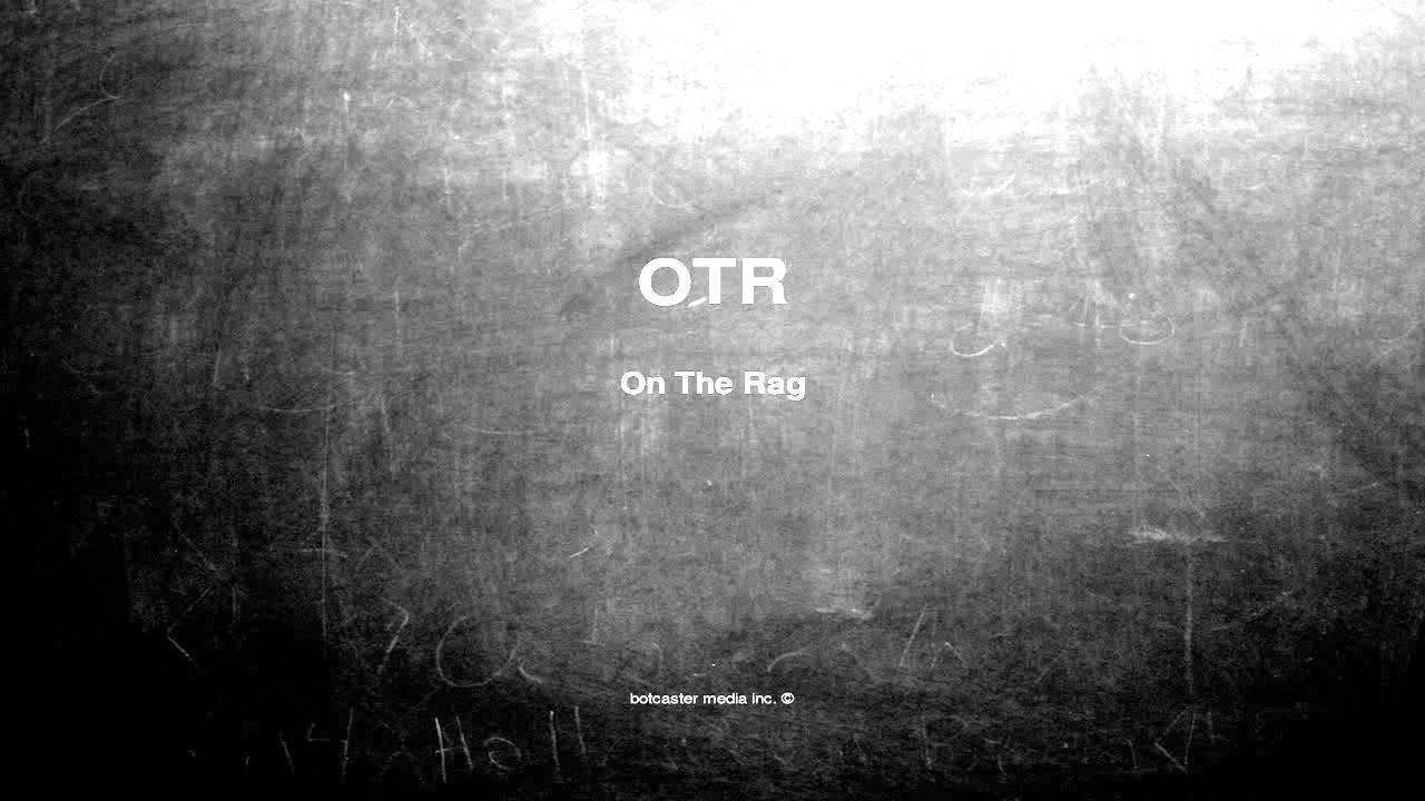 In What Does Text Mean Otr