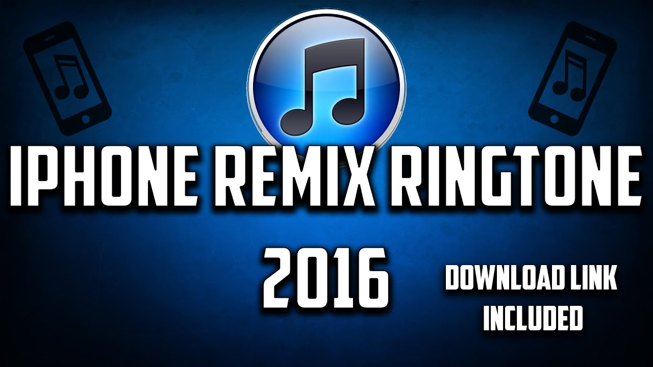 download iphone ringtones iphone remix ringtone 2016 link included 10514