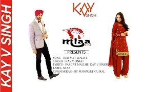 Download Hindi Video Songs - Red Suit Waliye - Kay V Singh Ft. Solace Narwal (2015)