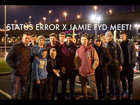 STATUS ERROR X JAMIE FYD MEET!