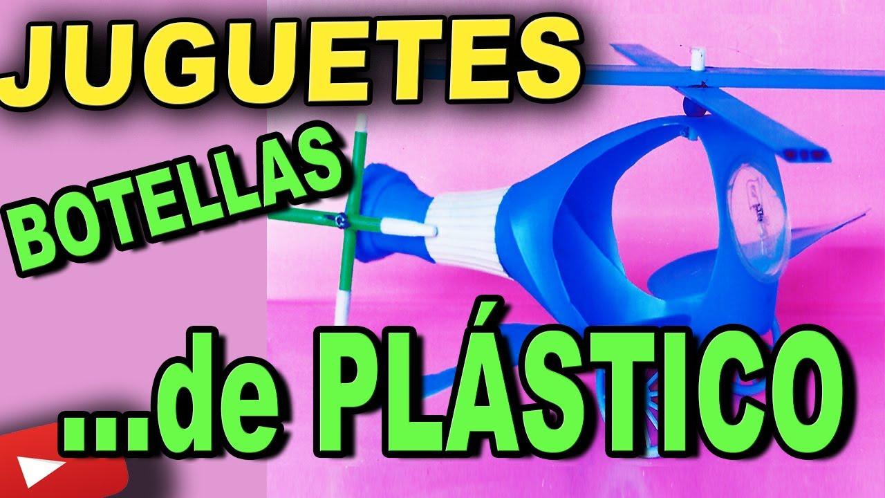 Como Hacer Juguetes Con Botellas De Plastico Y Material De Desecho