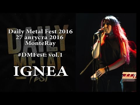 IGNEA - Daily Metal Fest 2016