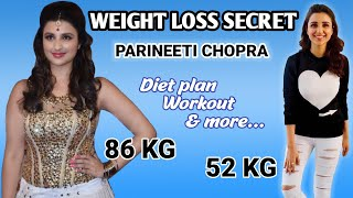 Parineeti Chopra Weight Loss Journey | Diet Plan | Workout | Tips