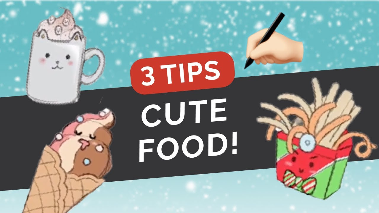 ✍🏼 3 Tips for Drawing CUTE FOOD! ⭐ Chibi Kawaii Characters - Cartooning Tutorial [Clip Studio Paint]
