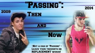 """Passing"": Then and Now"