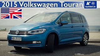 2015 VW Volkswagen Touran - Test, Test Drive and In-Depth Review (English)
