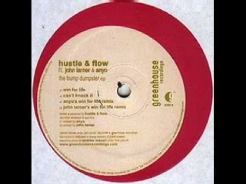 Hustle And Flow Featuring John Larner And Anyo - Can't Knock It