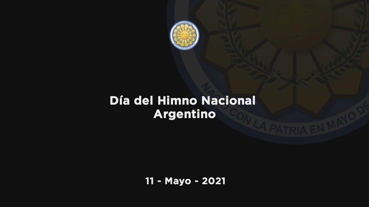 11 Mayo 2021 - Día del Himno Nacional Argentino