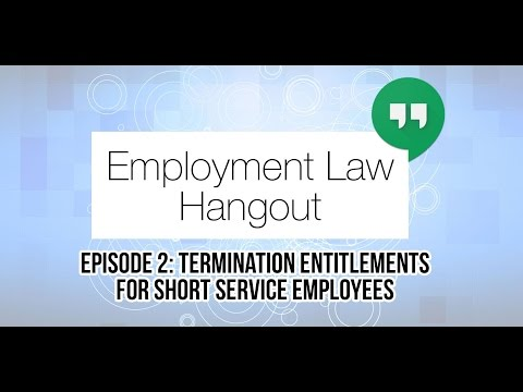 Termination Entitlements for Short Service Employees.