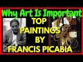 Why Art Is Important: Top 5 Francis Picabia Paintings | The Abstract Art Portal