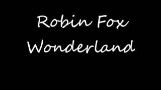 Robin Fox - Wonderland (Album version)