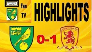 Norwich City vs Middlesbrough 17/4/15 - Fan Highlights