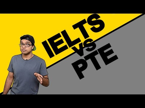 IELTS Vs PTE - Which one is better