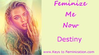 Repeat youtube video Hypnotic Feminization: Feminize Me Now