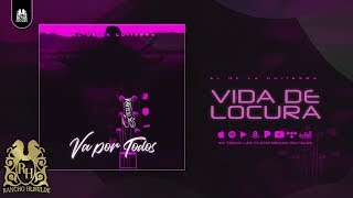 7. El De La Guitarra - Vida De Locura [Official Audio]