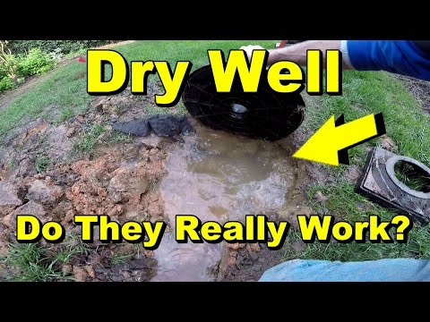 Dry Well, Do They Really Work?
