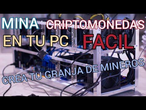 Como MINAR CRIPTOMONEDAS Con TU Pc Y Crear TU Granja De Mineria Facil