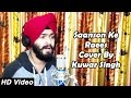 Saanson Ke Raees - Kuwar Singh | KK Songs | Reprise Version