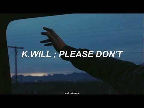 K.WILL ; Please don't // Sub Español