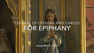 Festival of Lessons and Carols for Epiphany
