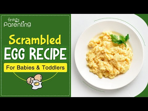Scrambled Egg Recipe for Babies and Toddlers