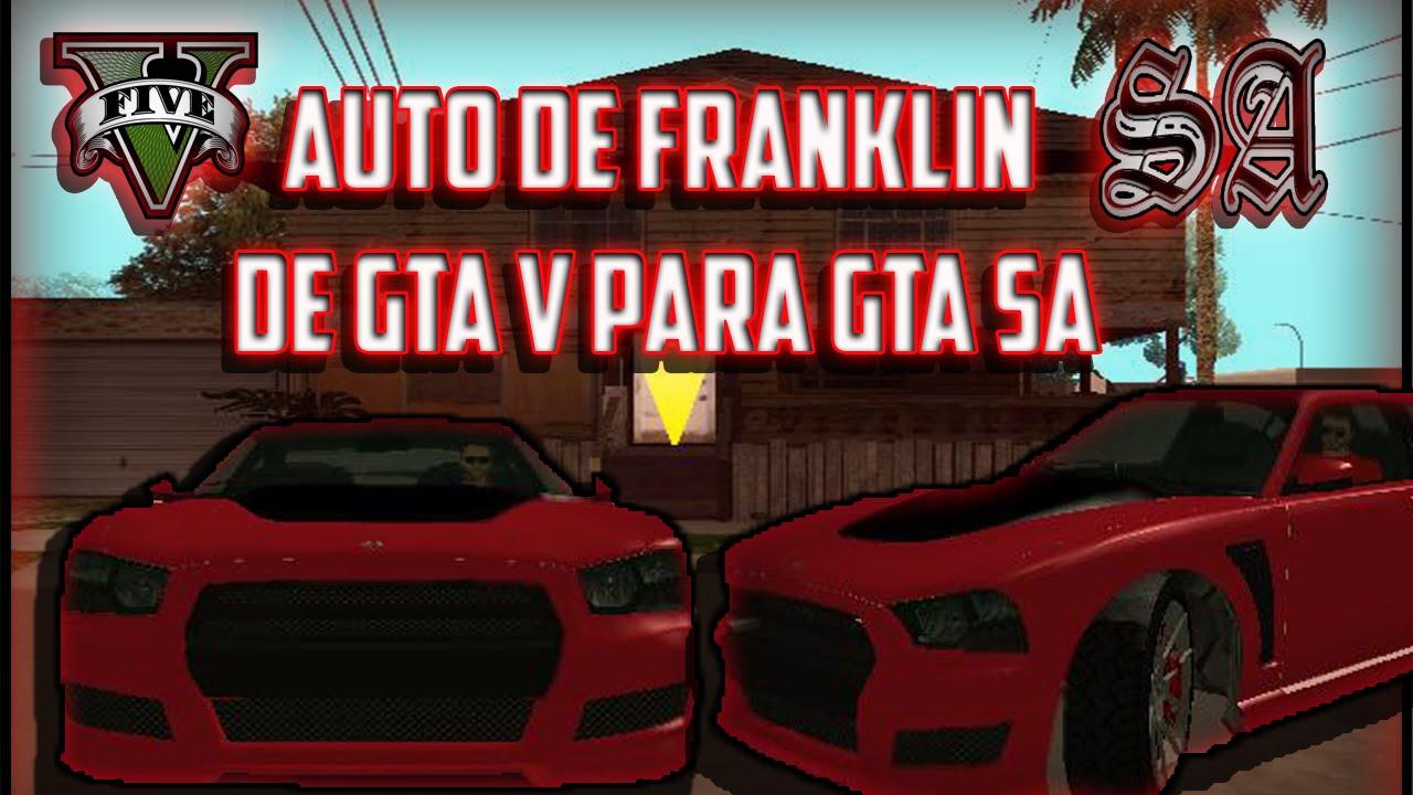 Auto De Franklin De Gta V Para Gta Sa 0 Lag Youtube