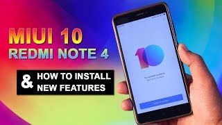 Redmi Note 4 MIUI 10 First Look & How to Install