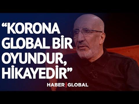 Abdurrahman Dilipak: Korona Global Bir Oyundur, Hikayedir!