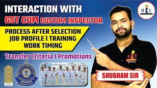 Job profile of GST (Excise) Cum Custom Inspector Inspector👮♂️ Training  Promotions  Motivation
