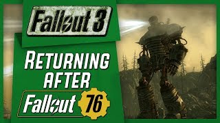 Returning To FALLOUT 3 AFTER Playing Fallout 76!