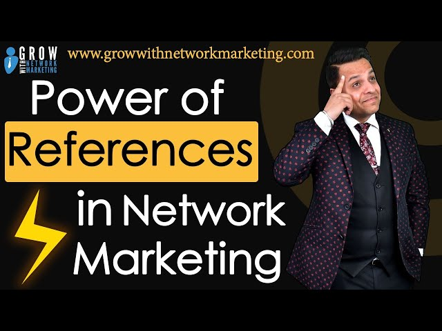 Power of References in Network Marketing | Jatin Arora | Grow With Network Marketing | Part 3