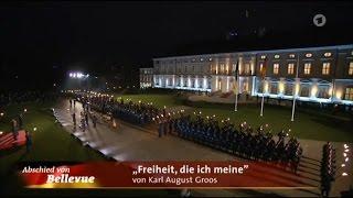 Freiheit, die ich meine - Zapfenstreich Bundespräsident Gauck