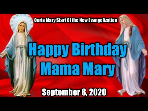 Mama Mary S Birthday September 8 2020 Youtube