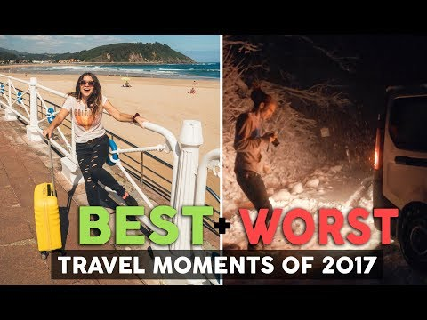 BEST and WORST Travel Moments of 2017