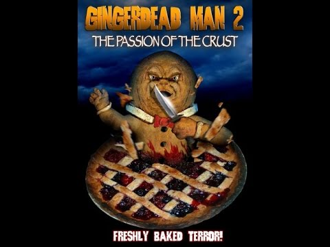 """Movies to Watch on a Rainy Afternoon """"Gingerdead Man 2: Passion of the Crust 2008"""""""