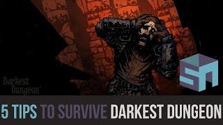 5 Tips to Help You Survive the Darkest Dungeon