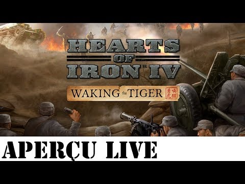 FR] Hearts of Iron 4 - Waking the Tiger - Aperçu en live