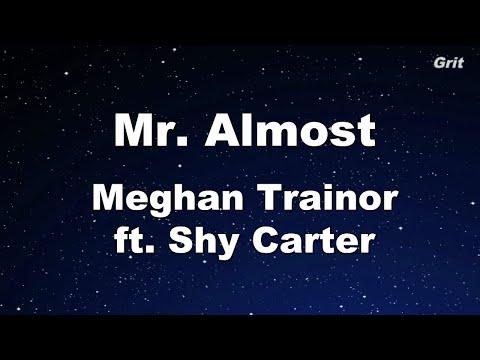Mr Almost - Meghan Trainor ft. Shy Carter  Karaoke 【No Guide Melody】 Instrumental